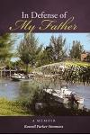 In Defense of My Father: A Memoir