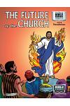 The Future of the Church: New Testament Volume 32: 1 and 2 Thessalonians