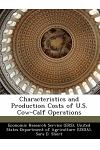 Characteristics and Production Costs of U.S. Cow-Calf Operations