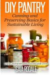 DIY Pantry: Canning and Preserving Basics for Sustainable Living
