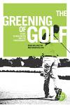 The Greening of Golf: Sport, Globalization and the Environment