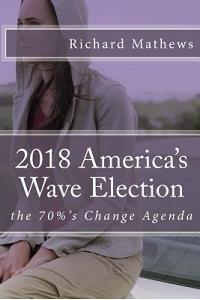 2018 America's Wave Election: the 70%'s Change Agenda