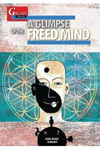 A Glimpse of the Freed Mind