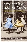 Free Boots & Back-To-Backs: Memories of a 1950's Childhood
