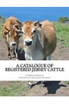 A Catalogue of Registered Jersey Cattle: Verna Farm, Greenfield Hill, Southport, Connecticut