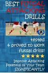 Best Futsal Attacking Drills: Best Drills to Improve Futsal Attack!