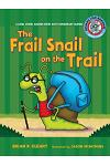 #4 the Frail Snail on the Trail: A Long Vowel Sounds Book with Consonant Blends