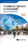 Complexity Approach to Sustainability, A: Theory and Application (Second Edition)