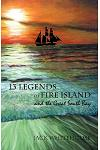 13 Legends of Fire Island: And the Great South Bay