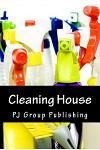 Cleaning House: Tips to Clean Each Room