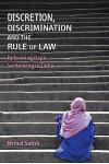 Discretion, Discrimination and the Rule of Law: Reforming Rape Sentencing in India