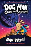 Dog Man: Grime and Punishment: From the Creator of Captain Underpants (Dog Man #9), Volume 9