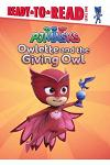 Owlette and the Giving Owl