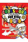 Crossword Puzzles for Kids Ages 8-10: 90 Crossword Easy Puzzle Books