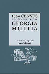 1864 Census for Re-Organizing the Georgia Militia
