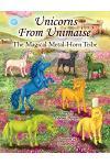 Unicorns From Unimaise: The Magical Metal-Horn Tribe