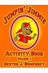 Jumpin' Jimmie Activity Book Volume 1 [final 2016]