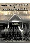 How to Buy a Mule & Not Get Screwed