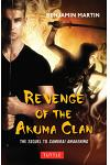 Revenge of the Akuma Clan: (samurai Awakening Book 2)