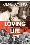 Loving Life: Five Decades in Radio and TV