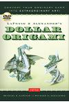 Lafosse & Alexander's Dollar Origami: Convert Your Ordinary Cash Into Extraordinary Art!: Origami Book with 48 Origami Paper Dollars, 20 Projects and