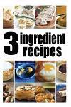 3 Ingredient Recipes