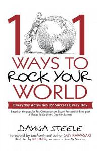 101 Ways to Rock Your World: Everyday Activities for Success Every Day