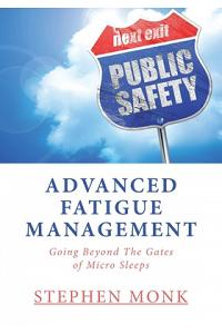 Advanced Fatigue Management: Going Beyond The Gates of Micro Sleeps