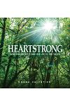 Heartstrong: Overcome Obstacles and Live Life to the Fullest
