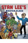 Stan Lee's Master Class: Lessons in Drawing, World-Building, Storytelling, Manga, and Digital Comics from the Legendary Co-Creator of Spider-Ma