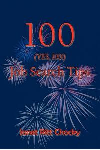 100 (Yes, 100!) Job Search Tips
