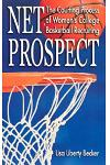 Net Prospect: The Courting Process of Women's College Basketball Recruiting
