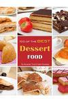 100 of the Best Dessert Food