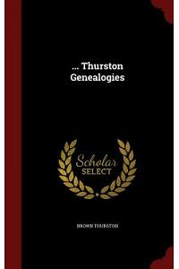 ... Thurston Genealogies