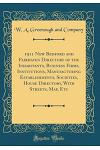1911 New Bedford and Fairhaven Directory of the Inhabitants, Business Firms, Institutions, Manufacturing Establishments, Societies, House Directory, w