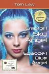 Creator 1 Sky Angel Episode 1 Blue Angel