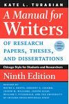 A Manual for Writers of Research Papers, Theses, and Dissertations, Ninth Edition: Chicago Style for Students and Researchers