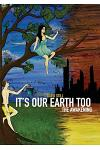 It's Our Earth Too, the Awakening