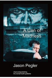A Can of Madness: Hardback Edition
