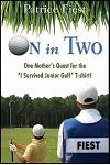 On in Two: One Mother's Quest for the I Survived Junior Golf T-Shirt!