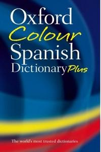 Oxford Color Spanish Dictionary Plus: Spanish-English, English-Spanish/Espanol-Ingles, Ingles-Espanol