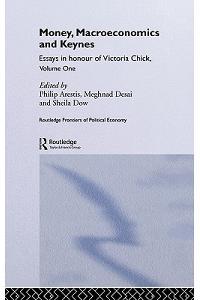 Money, Macroeconomics and Keynes: Essays in Honour of Victoria Chick, Volume 1