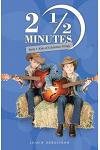 2 1/2 Minutes: Book 3: Kids of Celebrities Trilogy