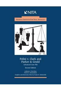 Polisi v. Clark and Parker & Gould: Advanced Case File