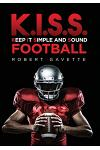 K.I.S.S. Football: Keep it Simple and Sound