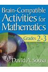 Brain-Compatible Activities for Mathematics, Grades 2-3