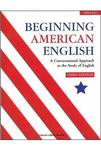 Beginning American English: A Conversational Approach to the Study of English (3rd Edition)