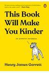 This Book Will Make You Kinder: An Empathy Handbook