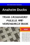 Anaheim Ducks Trivia Crossword Puzzle and Word Search Book