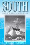 South: Shackleton's Endurance Expedition